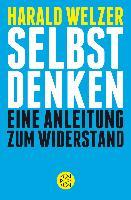 Harald Welzer - Selbst Denken
